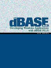 Cover of: The dBASE Book | Ken Mayer