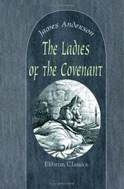 Cover of: The Ladies Of The Covenant | James Anderson