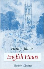 Cover of: English hours by Henry James, Jr.