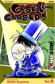 Cover of: Case Closed, Vol. 8 | Gosho Aoyama