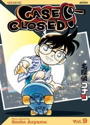 Cover of: Case Closed, Vol. 9 | Gosho Aoyama