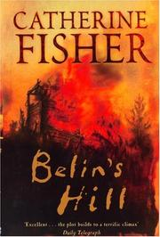 Cover of: Belin's Hill, Book 4 | Catherine Fisher