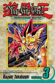 Cover of: Yu-Gi-Oh! Millennium World, Volume 3 by Kazuki Takahashi