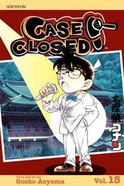 Cover of: Case Closed, Vol. 15 | Gosho Aoyama