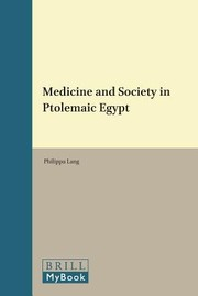 Cover of: Medicine And Society In Ptolemaic Egypt | Philippa Lang