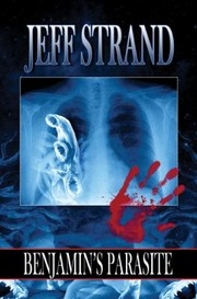 Cover of: Benjamins Parasite | Jeff Strand