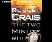 Cover of: Two Minute Rule, The by Robert Crais