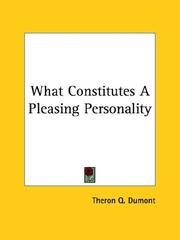 Cover of: What Constitutes A Pleasing Personality by Theron Q. Dumont