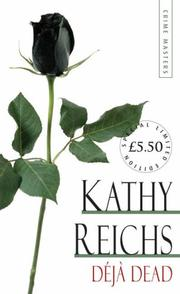Cover of: Deja Dead (Arrow Limited Edtn Crime 6) by Kathy Reichs