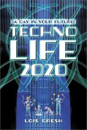Cover of: Technolife 2020 | Lois H. Gresh