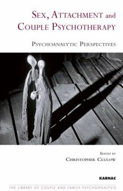 Cover of: Sex Attachment And Couple Psychotherapy Psychoanalytic Perspectives | Peter Fonagy