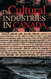 Cover of: The Cultural Industries in Canada | Michael Dorland