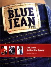 Cover of: The Blue Jean Book by Tanya Lloyd Kyi