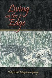 Cover of: Living on the edge by Earl Maquinna George