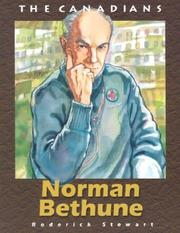 Cover of: Norman Bethune (The Canadians) by Roderick Stewart