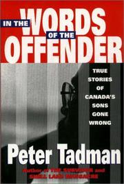 Cover of: In the Words of the Offender by Peter Tadman
