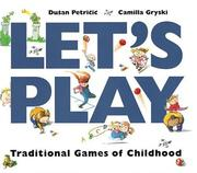 Cover of: Let's Play by Camilla Gryski