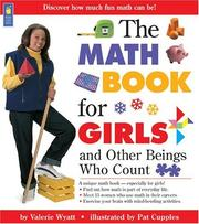 Cover of: The Math Book for Girls and Other Beings Who Count | Valerie Wyatt