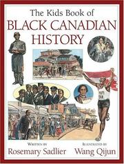 Cover of: The kids book of Black Canadian history | Rosemary Sadlier