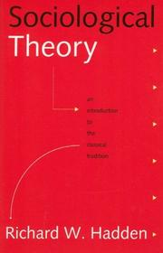 Cover of: Sociological Theory | Richard W. Hadden