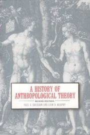 Cover of: A History of Anthropological Theory, Fourth Edition | Erickson, Paul A.