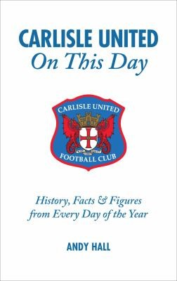 Carlisle United on This Day