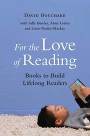 Cover of: For the love of reading | Dave Bouchard