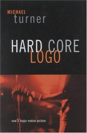 Cover of: Hard Core Logo | Michael Turner
