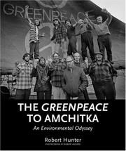 Cover of: The Greenpeace to Amchitka | Robert Hunter