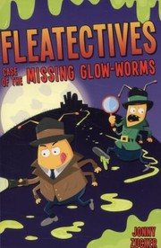 Cover of: Case of the Missing Glowworms | Jonny Zucker