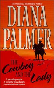 Cover of: The Cowboy and the Lady | Diana Palmer