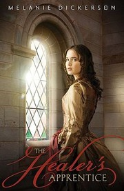 Cover of: The Healers Apprentice | Melanie Dickerson