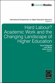 Cover of: Hard Labour Academic Work And The Changing Landscape Of Higher Education | Helen Gunter