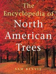 Cover of: The encyclopedia of North American trees by Sam Benvie
