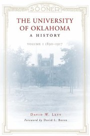 Cover of: The University Of Oklahoma A History Volume 1 | David Boren