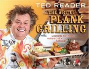 Cover of: The Art of Plank Grilling | Ted Reader