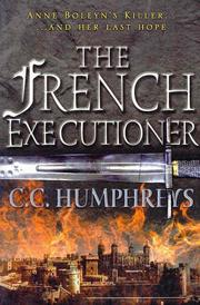 Cover of: The French Executioner by Chris Humphreys
