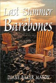 Cover of: Last summer at Barebones by Diane Baker Mason