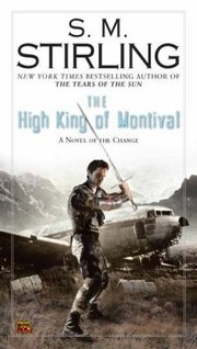 Cover of: The High King Of Montival A Novel Of The Change | S. M. Stirling