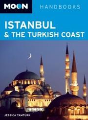 Istanbul and the Turkish Coast