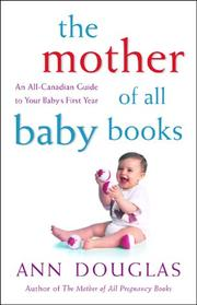 Cover of: The Mother of All Baby Books | Ann Douglas