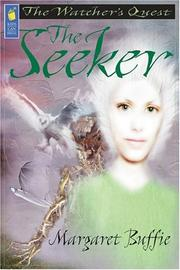 Cover of: The Seeker by Margaret Buffie