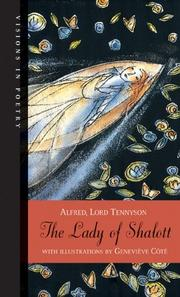 Cover of: The Lady of Shalott (Visions in Poetry) | Alfred, Lord Tennyson