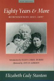 Cover of: Eighty years and more | Elizabeth Cady Stanton