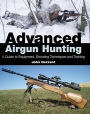 Cover of: Advanced Airgun Hunting | John Bezzant