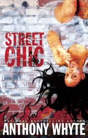 Cover of: Street Chic A Novel | Anthony Whyte