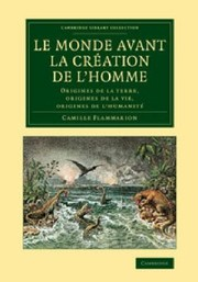 Cover of: Le Monde Avant la Creation de lHomme | Camille Flammarion