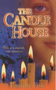 Cover of: The Candle House | Pauline Fisk