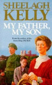 Cover of: My Father, My Son | Sheelagh Kelly