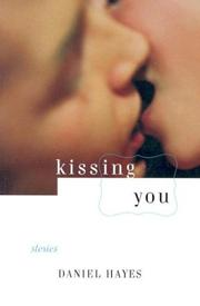Cover of: Kissing You | Daniel Hayes